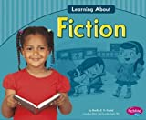 Learning about Fiction, Martha E. H. Rustad, 1491406461