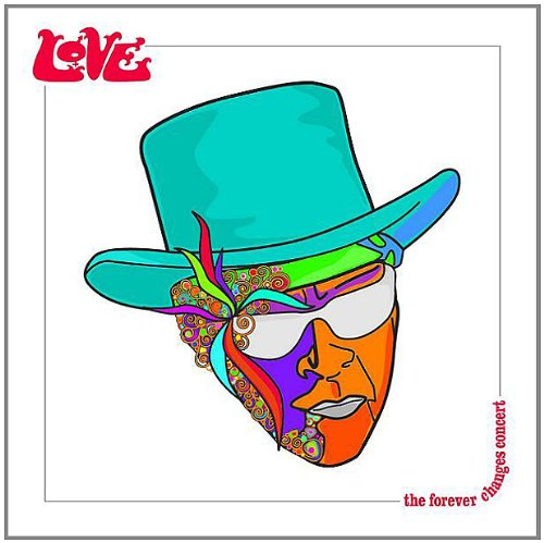 Forever Changes: Live by Snapper