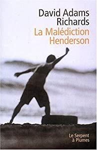 La Malédiction Henderson par David Adams Richards