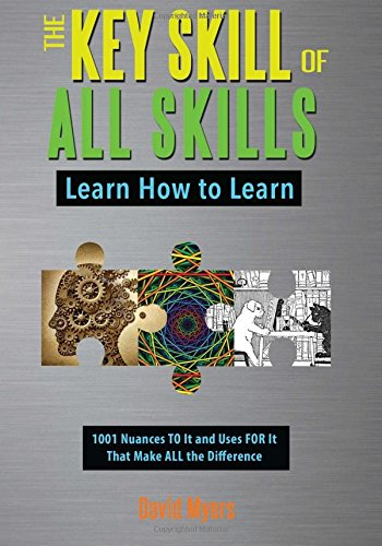 The Key Skill of All Skills: Learn How to Learn pdf