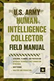 img - for U.S. Army Human Intelligence Collector Field Manual book / textbook / text book