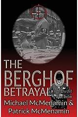 The Berghof Betrayal, a Winston Churchill 1930s Thriller Paperback