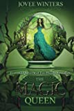 The Magic Queen: Dark Queens Book 4