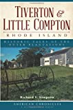 Tiverton and Little Compton, Rhode Island, Richard V. Simpson, 160949783X