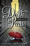 Death in Paris: A Death in Paris Mystery	 by  Emilia Bernhard in stock, buy online here