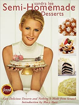 Book Semi-Homemade Desserts by Sandra Lee (2003-10-01)
