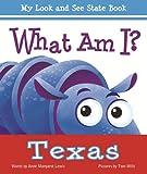 What Am I? Texas (What Am I? (Albert Whitman))