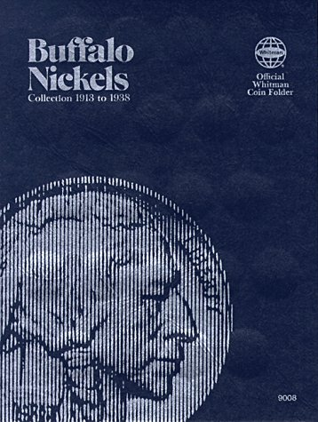Buffalo Nickels Folder 1913-1938 (Official Whitman Coin Folder) Buffalo Nickel