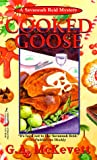 Cooked Goose, G. A. McKevett and Kensington Publishing Corporation Staff, 1575664798