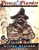 Piracy and Plunder, Milton Meltzer, 0525458573