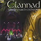 Clannad: Live at Christ Church Cathedral by ARC Music (2013-02-25)