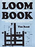 The Loom Book, Reed, Tim, 068414073X