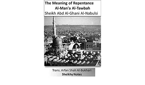 The Meaning Of Repentance Sheikhy Notes