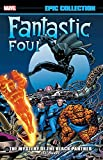 : Fantastic Four Epic Collection: The Mystery Of The Black Panther
