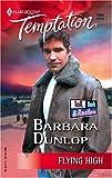 Flying High, Barbara Dunlop, 0373692064