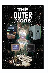 THE OUTER MODS