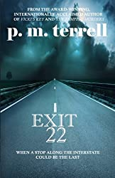 Exit 22: 2nd Edition (Black Swamp Mysteries) (Volume 1)