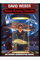 Honor Among Enemies (Honor Harrington Book 6)