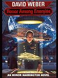 Honor Among Enemies (Honor Harrington Book 6) (English Edition)