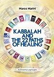 Kabbalah and the 22 Paths of Healing (Paperback)