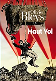 Haut vol par Olivier Bleys