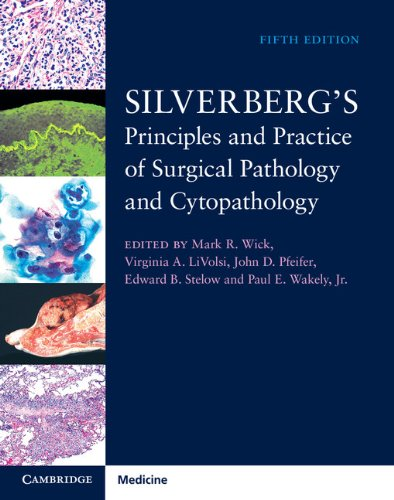 Silverberg's Principles and Practice of Surgical Pathology and Cytopathology 4 Volume Set with Online Access From Cambridge University Pr