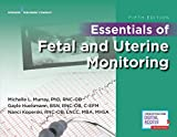 Essentials of Fetal and Uterine Monitoring, Fifth
