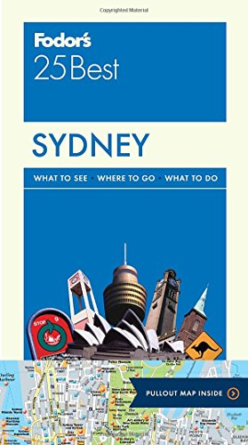 Fodor's Sydney 25 Best (Full-color Travel Guide)