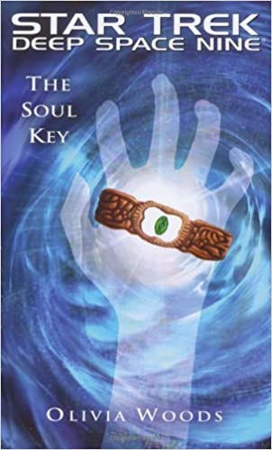 Ebook télécharger forum rapidshare Star Trek: Deep Space Nine: The Soul Key by Woods, Olivia (2009) Mass Market Paperback en français iBook B00ZATZL4G
