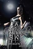 A Radiant Sky (Beautiful Dark)