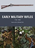 Early Military Rifles: 1740–1850