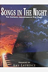 Songs in the Night: Ten Inspiring Arrangements for Piano Staple Bound