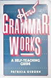 How Grammar Works, Patricia Osborn, 0471612979