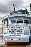 Hein Godenwind de Admirol von Moskitonien: Eine