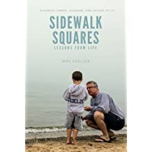 Sidewalk Squares: Lessons From Life