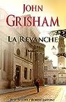 La revanche par Grisham