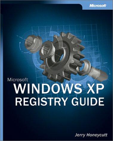 Microsoft Windows XP Registry Guide (Bpg-Other) by Brand: Microsoft Press