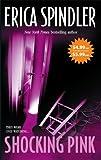 Shocking Pink, Erica Spindler, 0778323781