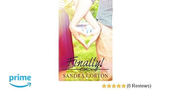 Finally!: Mrs Sandra Corton, Mrs Beth Vallely: 9781515167297