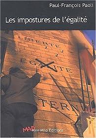 Les Impostures de l'égalité par Paul-François Paoli
