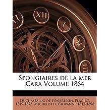 Spongiaires de La Mer Cara Volume 1864