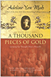 A Thousand Pieces of Gold: Growing Up Through China's Proverbs