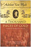 img - for A Thousand Pieces of Gold: Growing Up Through China's Proverbs book / textbook / text book