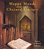 Front cover for the book Mappa Mundi and the Chained Library (Treasures of Hereford Cathedral) by Joan Williams