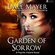 Garden of Sorrow: Psychic Vision | Dale Mayer
