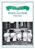 Women in Peace and War, 1900-1945, Fiona MacDonald, 0872265714