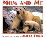 Mom and Me, Miela Ford, 0688158897
