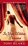 In Your Wildest Dreams, Toni Blake, 0446614874