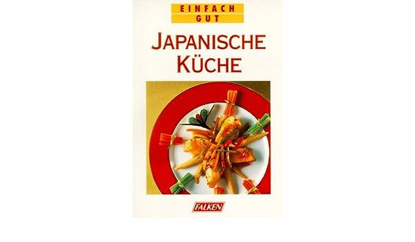 Japanische Kuche Einfach Gut Marianne Kaltenbach 9783806819588