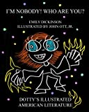 img - for I'm Nobody! Who are you? (Dotty's Illustrated American Literature) book / textbook / text book